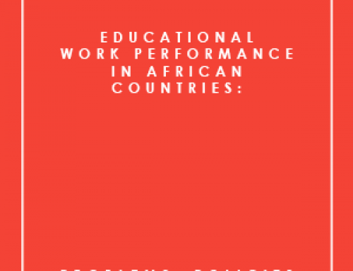EDUCATIONAL WORK PERFORMANCE IN AFRICAN COUNTRIES: PROBLEMS, POLICIES AND PROSPECTS