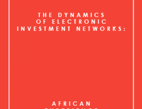 THE DYNAMICS OF ELECTRONIC INVESTMENT NETWORKS: AFRICAN EXPERIENCE